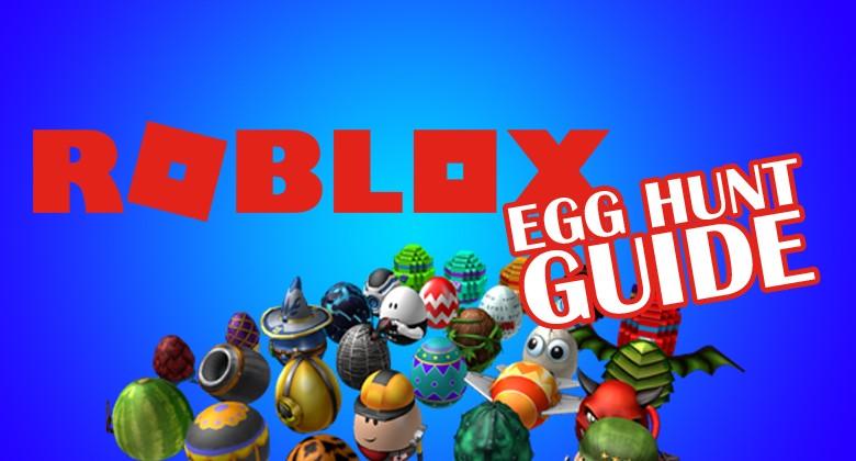Roblox Egg Hunt 2018 Festival Roblox Egg Hunt Guide Bananatic